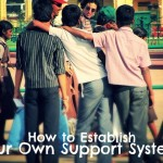 3 Ways to Develop a Support System
