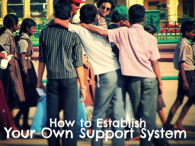 how to establish your own support system