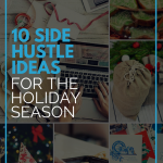 10 Side Hustle Ideas for the Holiday Season