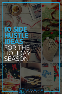 0 Side Hustle Ideas for the Holiday Season