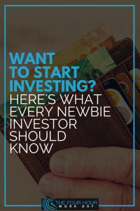 Want to start investing? Here's what every newbie investor should know.
