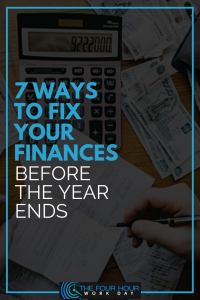 7 ways to fix your finances before the year ends