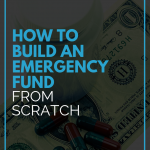 How to Build an Emergency Fund from Scratch
