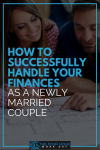 How to Successfully Handle Your Finances as a Newly Married Couple