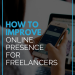 How To Improve Online Presence For Freelancers